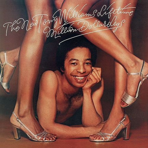Play & Download Tony Williams - The Million Dollar Legs by Tony Williams | Napster