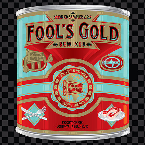 Play & Download Scion Sampler Vol. 22: Fool's Gold Remixed by Various Artists | Napster