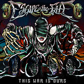 Play & Download This War Is Ours by Escape The Fate | Napster