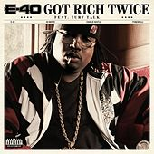 Got Rich Twice [Feat. Turf Talk] by E-40