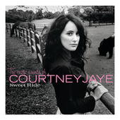 Play & Download Sweet Ride by Courtney Jaye | Napster