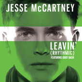 Play & Download Leavin' Remix - Featuring Baby Bash by Jesse McCartney | Napster
