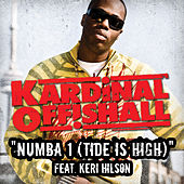 Play & Download Numba 1 (Tide Is High) by Kardinal Offishall | Napster