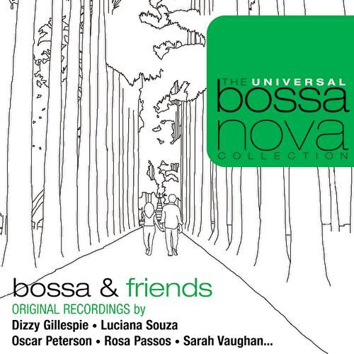 Play & Download Bossa & Friends by Various Artists | Napster