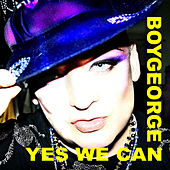 Play & Download Yes We Can by Boy George | Napster