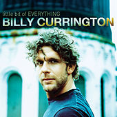 Play & Download Little Bit Of Everything by Billy Currington | Napster