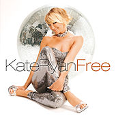 Free by Kate Ryan