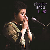 Play & Download Phoebe Snow Live by Phoebe Snow | Napster