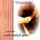 Nouveau - Experience a New Music Genre by Nardi