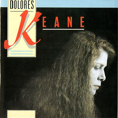 Play & Download Dolores Keane by Dolores Keane | Napster