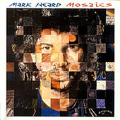Play & Download Mosaics by Mark Heard | Napster