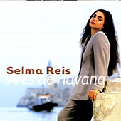 Play & Download Ares De Havana by Selma Reis | Napster