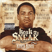 Kunta Kinte by Keak Da Sneak