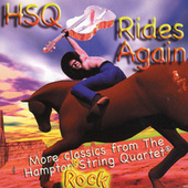 HSQ Rides Again by The Hampton String Quartet