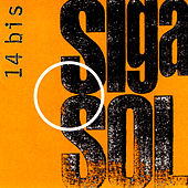 Play & Download Siga O Sol by 14 Bis | Napster
