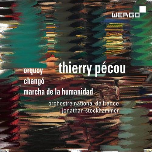 Pécou: Orquoy - Changó - Marcha de la Humanidad by Orchestre National de France