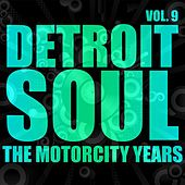 Play & Download Detroit Soul, The Motown Years Volume 9 by Various Artists | Napster