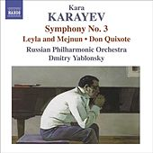 Play & Download KARAYEV, K: Symphony No. 3 / Leyli and Medjnun / Don Quixote (Russian Philharmonic, Yablonsky) by Dmitry Yablonsky | Napster