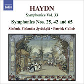 Play & Download HAYDN, J.: Symphonies, Vol. 33 (Nos. 25, 42, 65) by Patrick Gallois | Napster