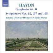 Play & Download HAYDN, J.: Symphonies, Vol. 34 (Nos. 62, 107, 108 / La vera costanza: Overture / Lo speziale: Overture) (Mallon) by Kevin Mallon | Napster