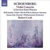 SCHOENBERG, A.: Violin Concerto / Ode to Napoleon / A Survivor from Warsaw (Craft) (Schoenberg, Vol. 10) von Various Artists