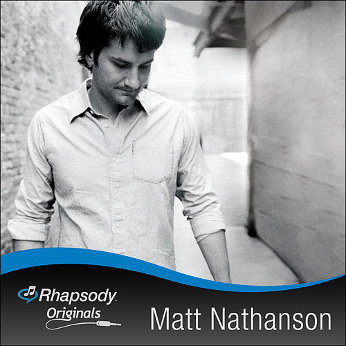 Rhapsody Original by Matt Nathanson