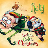 Kick Ass Celtic Christmas by Reilly (2)