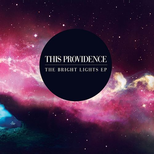 Play & Download Bright Lights EP by This Providence | Napster