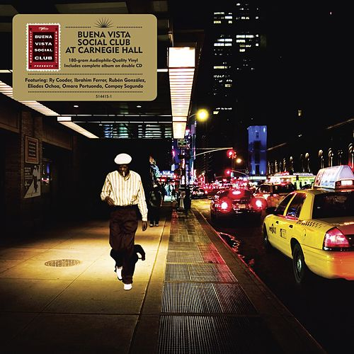 Buena Vista Social Club at Carnegie Hall by Buena Vista Social Club