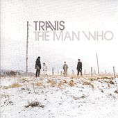 Play & Download The Man Who by Travis | Napster