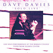 Solo Live: Live Solo Performance at the Marian College Todd Wehr Alumni Center von Dave Davies