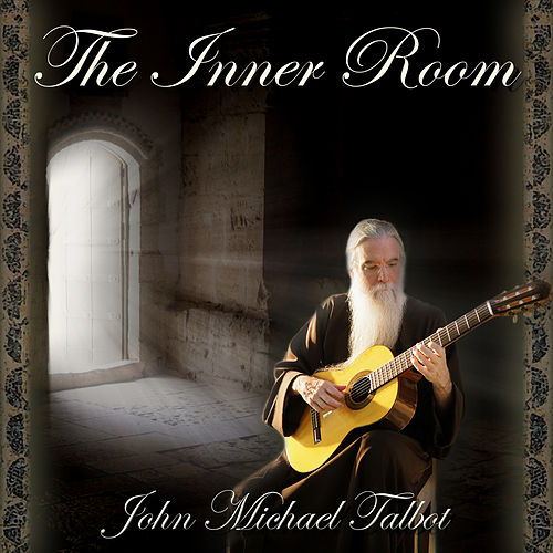 Play & Download The Inner Room by John Michael Talbot | Napster