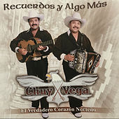 Play & Download Recuerdos y Algo Mas by Chuy Vega | Napster