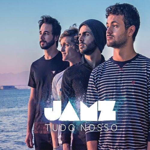 Tudo Nosso by Jamz