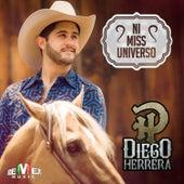 Ni Miss Universo by Diego Herrera