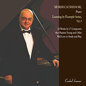 Play & Download Learning by Example Series, Vol. 4 by Mordecai Shehori | Napster