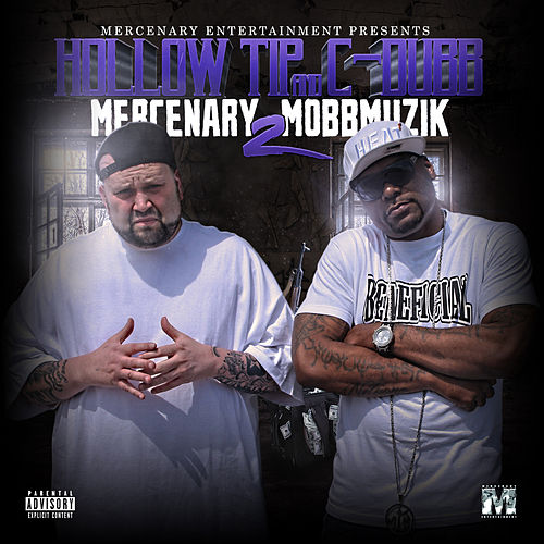 Mercenary Mobbmuzik 2 by Hollow Tip