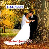 Play & Download Blue Moon by Richard Smith | Napster