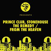 The Remedy / From The Heaven by Stonehouse