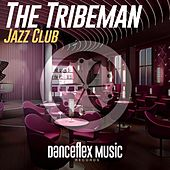 Jazz Club de The Tribeman