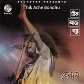 Play & Download Thik Ache Bondhu by James | Napster