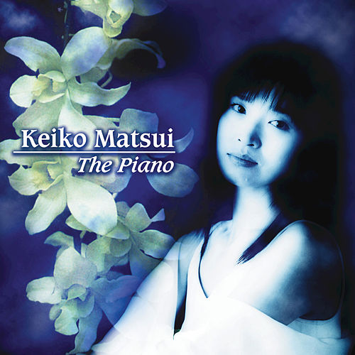 Play & Download The Piano by Keiko Matsui | Napster