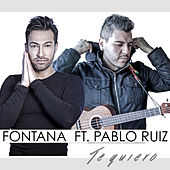 Play & Download Te Quiero by Fontana | Napster