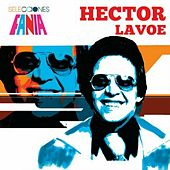 Play & Download Selecciones by Hector Lavoe | Napster