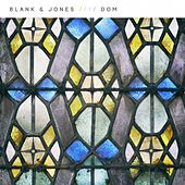 Play & Download Dom by Blank & Jones | Napster