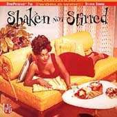 Play & Download Shaken Not Stirred: Selections For The Hi-Life by Various Artists | Napster