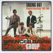 Taking Time Out: Complete Recordings 1967-1969 by The Spencer Davis Group