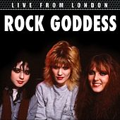 Play & Download Live From London by Rock Goddess | Napster