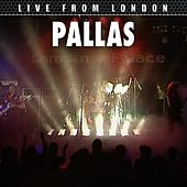 Live From London by Pallas