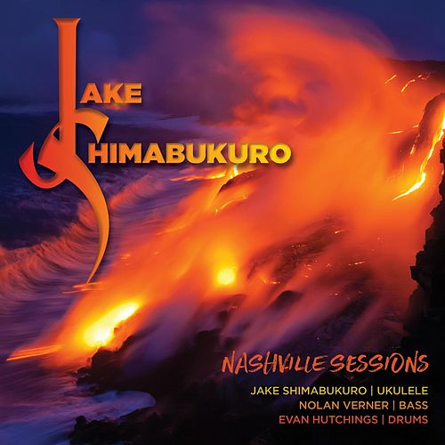 Play & Download Nashvile Sessions by Jake Shimabukuro | Napster